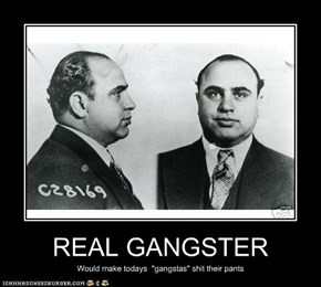 REAL GANGSTER
