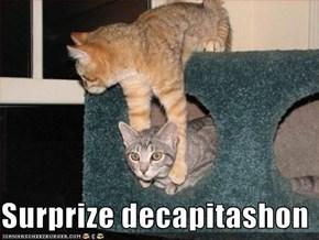 Surprize decapitashon