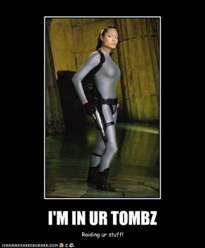 I'M IN UR TOMBZ