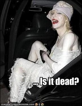 ... Is it dead?