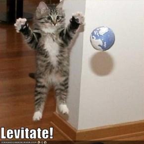 Levitate!