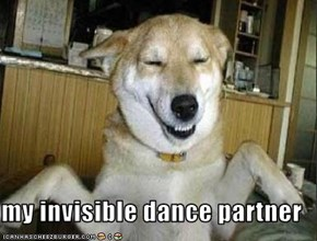 my invisible dance partner