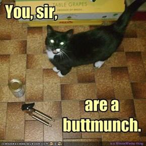 You, sir,