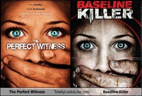 The Perfect Witness Totally Looks Like Baseline Killer