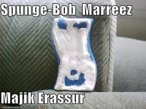 Spunge-Bob  Marreez  Majik Erassur
