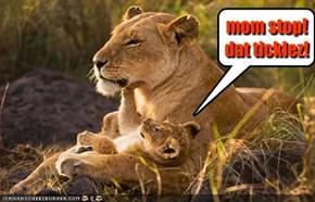 mom stop! dat ticklez!