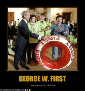 GEORGE W. FIRST