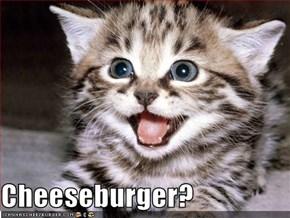 Cheeseburger?