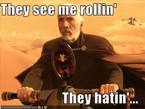They see me rollin'  They hatin'...