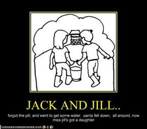 JACK AND JILL..