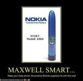 MAXWELL SMART...