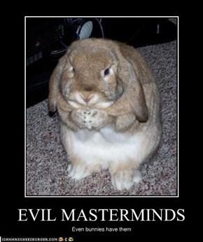 EVIL MASTERMINDS