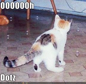 OOOOOOh  Dotz