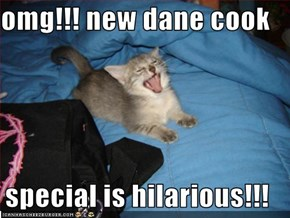 omg!!! new dane cook   special is hilarious!!!