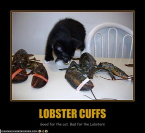 LOBSTER CUFFS