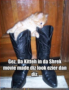 Gez. Da Kitteh in da Shrek movie made diz look ezier dan diz.