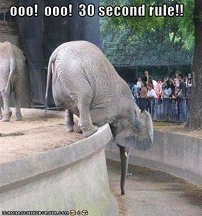 ooo!  ooo!  30 second rule!!