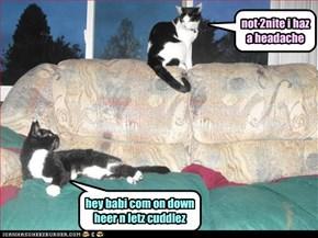 hey babi com on down heer n letz cuddlez