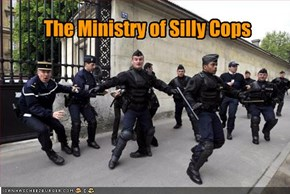 The Ministry of Silly Cops