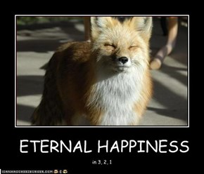 ETERNAL HAPPINESS