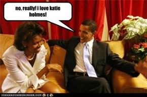 no, really! i love katie holmes!