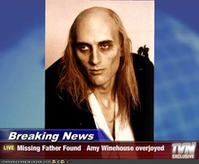 Breaking News - Missing Father Found   Amy Winehouse overjoyed