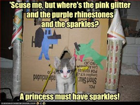 priness kittehs NEED certain things
