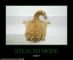 STEALTH MODE