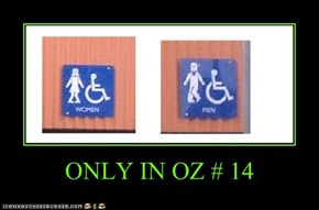 ONLY IN OZ # 14
