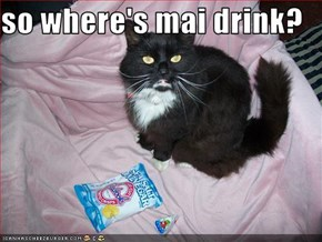 so where's mai drink?
