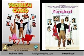 Problem Child Totally Looks Like Parenthood
