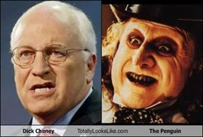 Dick Cheney Totally Looks Like The Penguin