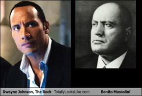 Dwayne Johnson, The Rock Totally Looks Like Benito Mussolini