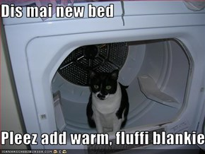 Dis mai new bed  Pleez add warm, fluffi blankie