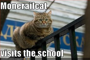 Monerailcat  visits the school