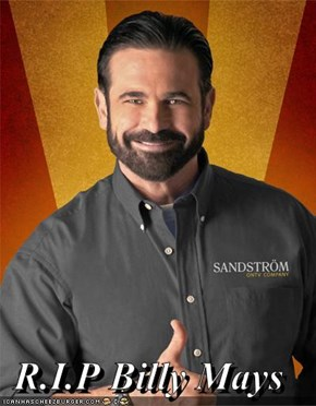 R.I.P Billy Mays