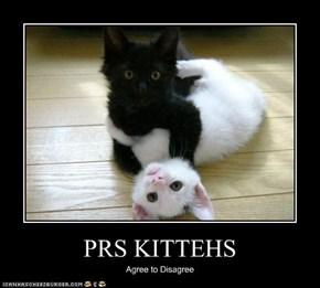 PRS KITTEHS