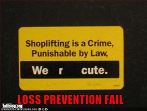 LOSS PREVENTION FAIL