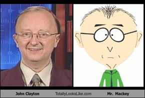 John Clayton Totally Looks Like Mr.  Mackey