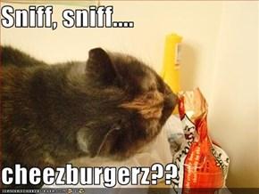 Sniff, sniff....  cheezburgerz??