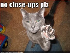 no close-ups plz