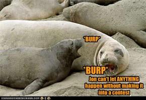 *BURP*