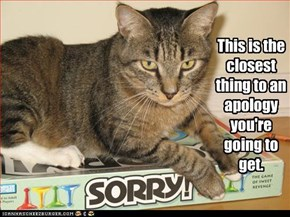 This is the closest thing to an  apology you're going to get.