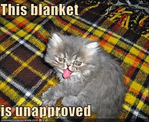 This blanket  is unapproved