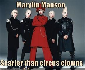 Marylin Manson  Scarier than circus clowns