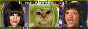 I choose bachelorette number 2