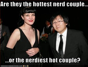 Are they the hottest nerd couple...      ...or the nerdiest hot couple?