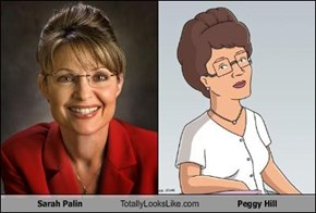 Sarah Palin Totally Looks Like Peggy Hill