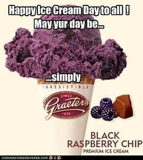 Happy Ice Cream Day to all  !