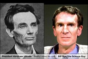 President Abraham Lincoln Totally Looks Like Bill Nye, the Science Guy